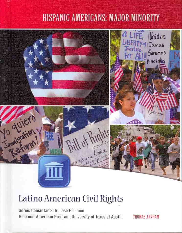 Latino American Civil Rights By Arkham, Thomas