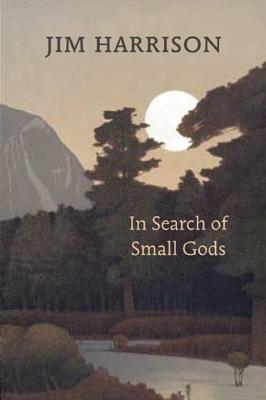 In Search of Small Gods By Harrison, Jim