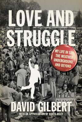 Love and Struggle By Gilbert, David/ Riley, Boots (INT)